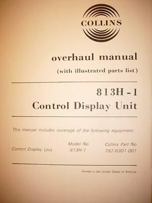 Collins 813H-1 Control Display Overhaul Manual