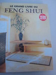LE GRAND LIVRE DU FENG SHUI... 256 PAGES.