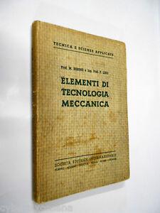 ELEMENTI-di-TECNOLOGIA-MECCANICA-bibone-lino-sei-1944