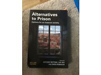 Alternatives to Prison: options for an insecure society book