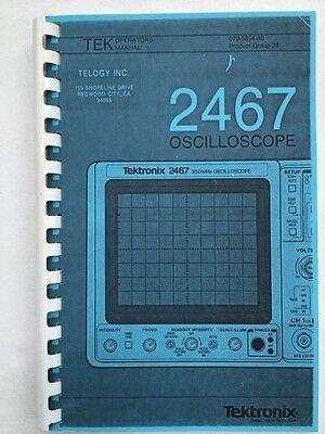 Tektronix 2467 Oscilloscope Operators Manual Pn 070-5854-00