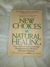 Hard Back Book. New Choices in Natural Healing. Almost New Condition.