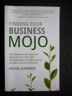 Finding Your Business Mojo by Kevin Gammie