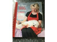 Dog Grooming Manual Fully illustrated and step by step instructions for most breeds