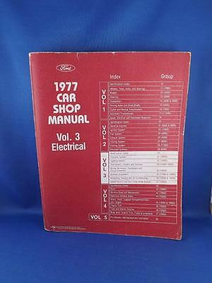 FORD 1977 CAR SHOP MANUAL VOL. 3 ELECTRICAL AUTO REPAIR SERVICE