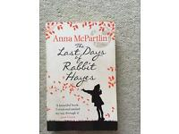 The Last Days Of Rabbit Hayes. Anna McPartlin. Paperback great read.