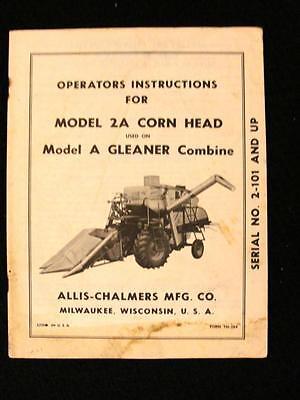 Original Allis Chalmers Model A Gleaner Combine 2a Corn Head Operators Manual