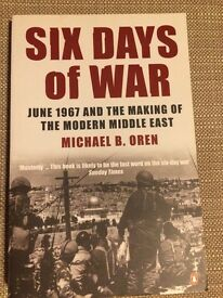 Six Days of War June 1967 and the Making of the Modern Middle East