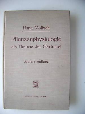 Pflanzenphysiologie als Theorie der Gärtnerei 1930