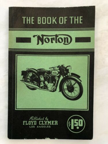 1950s Book of NORTON MOTORCYCLE Floyd CLYMER by W C Haycraft