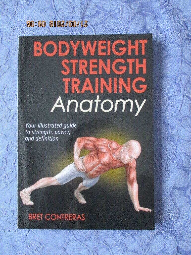 Bodyweight Strength Training Anatomy: Your Illustrated Guide... | in ...