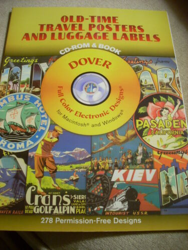 NEW OLD-TIME TRAVEL POSTERS and LUGGAGE LABELS CD-ROM & Book DOVER
