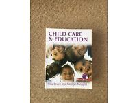 Childcare and Education. Tina Bruce and Carolyn Meggitt. Fourth edition. 2 copies available.