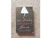 The Bride Stripped Bare. Anonymous. Paperback easy read book, perfect for holidays.