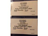 Paul Weller Tickets x2 Standing Row 3 YORK THEATRE