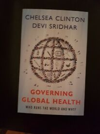 Governing Global Health Who runs the world and why