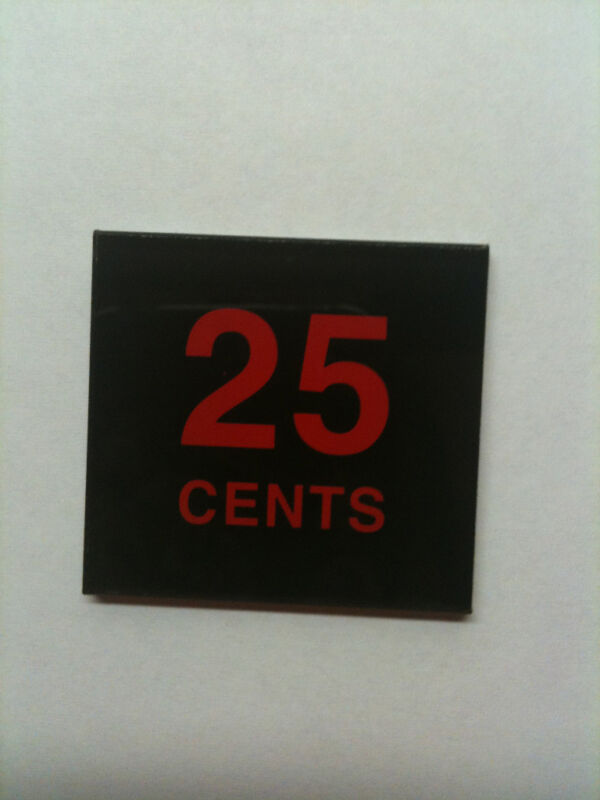 Midway Arcade Coin Door Insert Pairs - 25 cents- Seconds