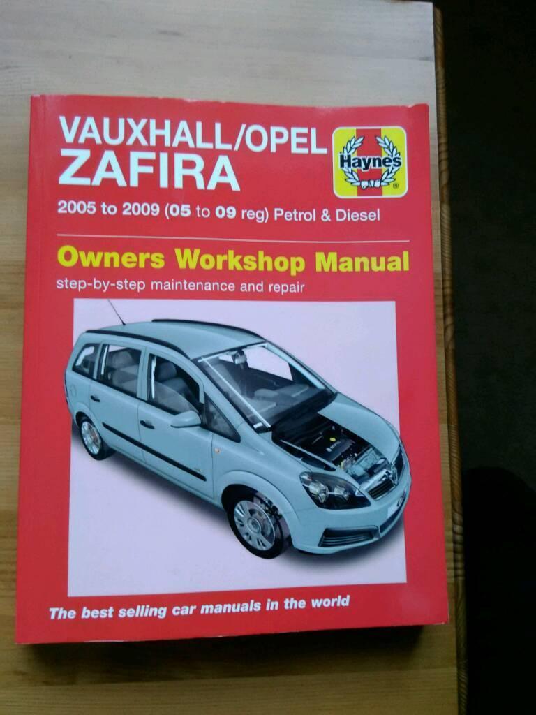 Haynes workshop manual... Vauxhall Zafira b