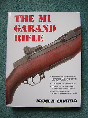 THE M1 GARAND RIFLE (Bruce Canfield) (2nd Print) **HOLIDAY  SUPER  SPECIAL**