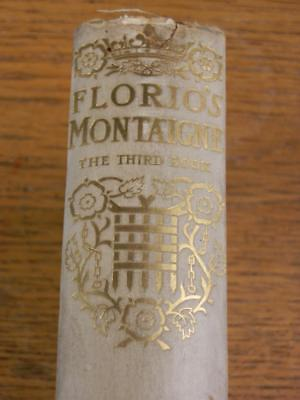 Antique Rare 'Essays Of Michael Lord Of Montaigne The Third Book' Published 1893