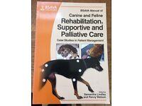 Brand new BSAVA Manual of Canine & feline rehabilitation, supportive & palliative care
