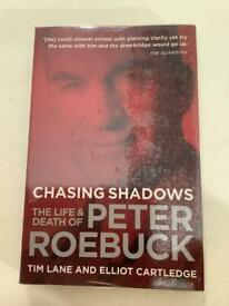 Chasing Shadows the life and death of Peter Roebuck