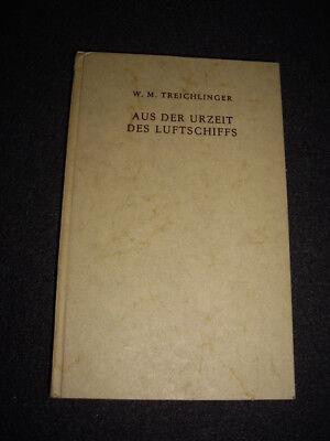 Treichlinger, Aus der Urzeit des Luftschiffs, Pan-Verlag 1951