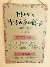 Brand New 'Mum's Bed and Breakfast' Sign