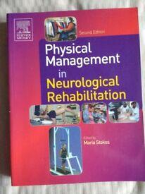 Physical Management in Neurological Rehabilitation