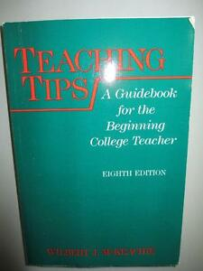 Teaching Tips College 1986 by McKeachie