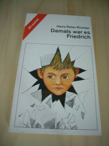 Hans Peter Richter - Damals war es Friedrich - dtv pocket ISBN 3423078006 (1983)
