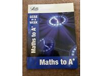 GCSE IN A WEEK - Maths to A*