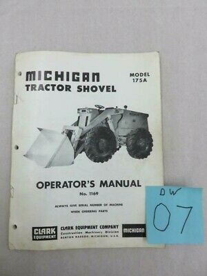 Clark Michigan Tractor Shovel Loader 175a Operator Users Manual With Supplements