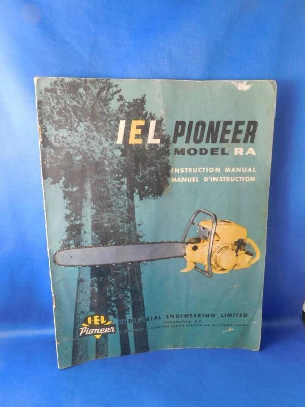 IEL PIONEER CHAINSAW INSTRUCTION OWNER MANUAL MODEL RA VINTAGE ADVERTISING