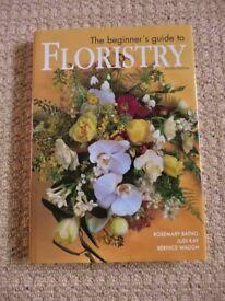 The Beginner's Guide to Floristry Rosemary Batho Judi Kay Bernice Waugh Step-by-Step Guide