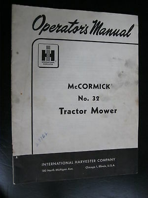 1957 Mccormick No. 32 Sickle Bar Mower Operators Manual