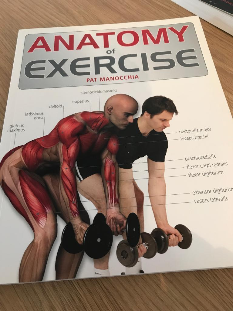 Anatomy of Exercise text book   in Long Eaton, Nottinghamshire   Gumtree