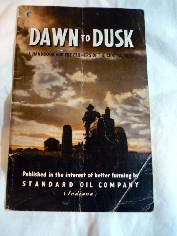 VTG 1944 DAWN TO DUSK STANDARD OIL BOOKLET HANDBOOK FOR CENTRAL WEST FARMERS