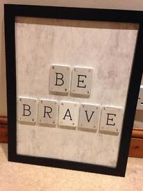 """BE BRAVE"" wall decoration"