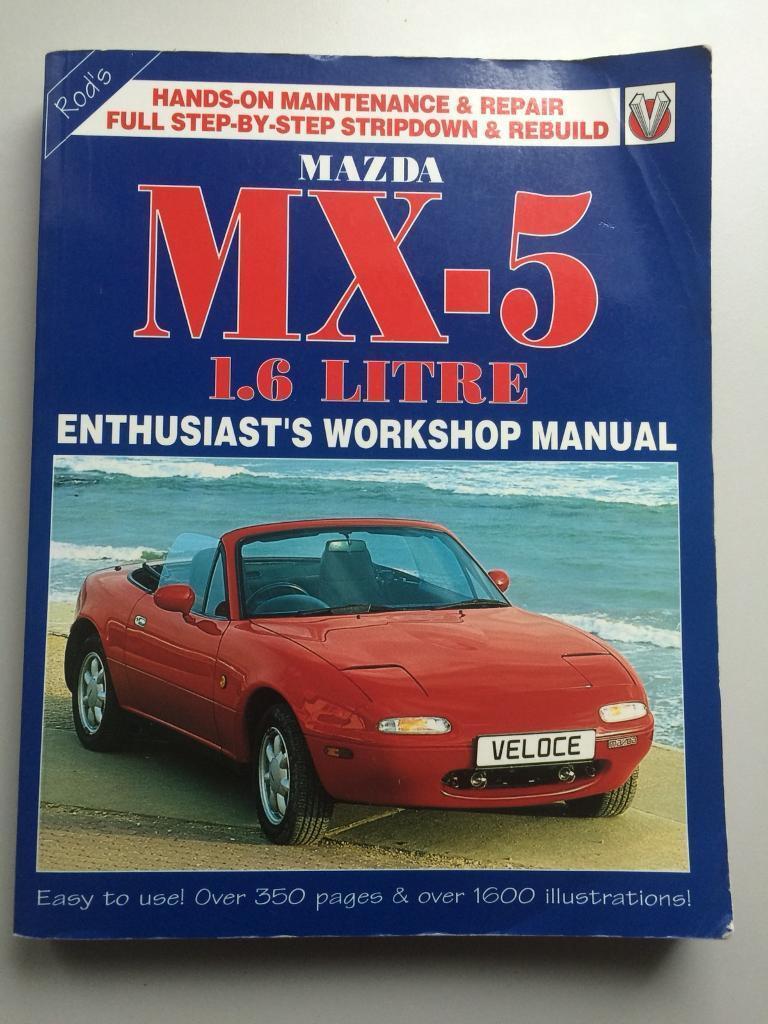 MX5 Mazda workshop manual