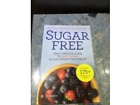 Sugar Free - The Complete Guide to Quit Sugar