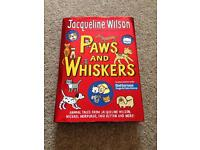 Jacqueline Wilson Paws and Whiskers hard back book only £1