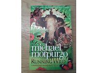 "NEW ""Running Wild"" by children's laureate Michale Morpurgo. Collect from Wargrave."