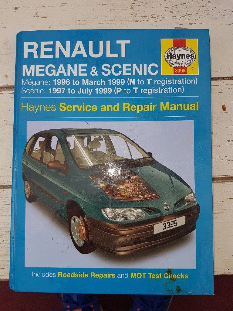 Renault Workshop Manual covers Megane 1996 to 1999 and Scenic 1997 to 1999