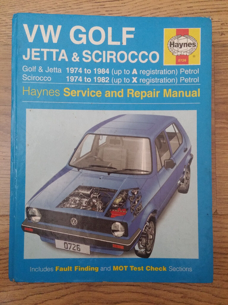 MK1 VW Volkswagen Golf, Jetta and Scirocco Haynes Service and Repair Manual
