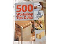 500 Workshop Tips & Jigs