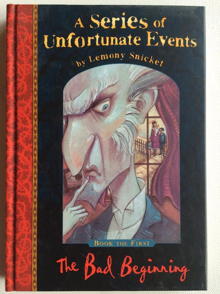 Lemony Snicket's 'a Series Of Unfortunate Events' (the Bad Beginning)