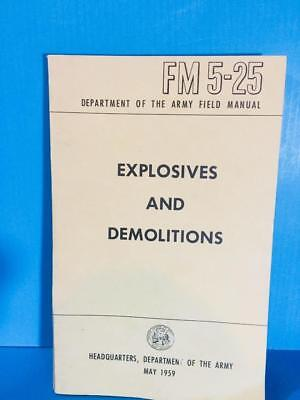 1959 FM 5-25 EXPLOSIVES AND DEMOLITIONS INSTRUCTION Field Book