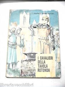 I cavalieri della tavola rotonda antonio lugli fabbri - Cavalieri della tavola rotonda ...