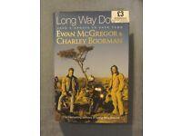 LONG WAY DOWN HARDBACK BY EWAN MCGREGOR AND CHARLEY BOORMAN LIKE NEW